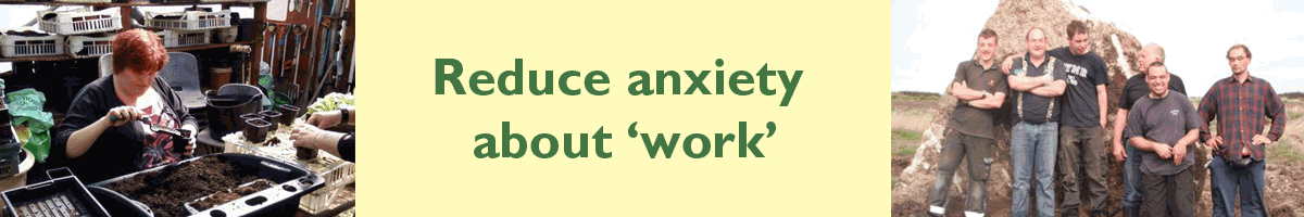 Reduce anxiety about 'work'